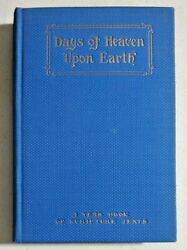 1925 Antique Religious - Days Of Heaven Upon Earth A. B. Simpson -- 5275