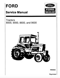 Ford New Holland 8000 9000 8600 9600 Tractor Service Manual Digital