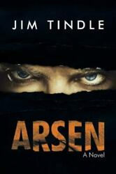 Arsen By Jim Tindle