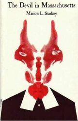 The Devil In Massachusetts A Modern Inquiry By Marion L. Starkey 1982 Pb New