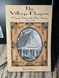 2006 The Village Players History Of Fenton Michigan 1937-1941 Collectible Fun
