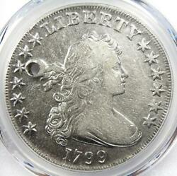 1799 Draped Bust Silver Dollar 1 Coin - Certified Pcgs Vf Details Holed