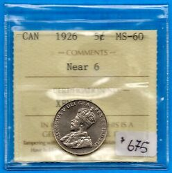 Canada 1926 Near 6 5 Cents Five Cent Nickel Coin - Iccs Ms-60 Strong Strike