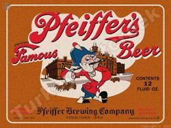 Pfeiffer's Famous Beer Label 9 X 12 Metal Sign