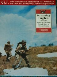 Screaming Eagles 101st Airborne Division From D-day To Desert Storm Army Book