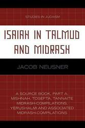 Isaiah In Talmud And Midrash A Source Book, Part A By Jacob Neusner English P