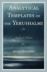 Analytical Templates Of The Yerushalmi By Jacob Neusner English Paperback Book