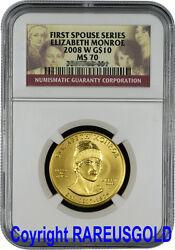 2008 Elizabeth Monroe 10 Ngc Ms 70 First Spouse Gold Coin Graded Perfect
