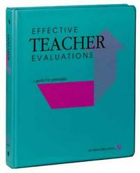 Effective Teacher Evaluations A Guide For Principals By Kleinsasser English L