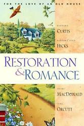Restoration And Romance For The Love Of An Old House 4 Lighthearted Romances By