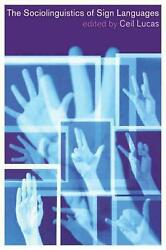The Sociolinguistics Of Sign Languages By Ceil Lucas English Paperback Book Fr