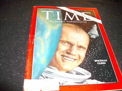 Time Magazine Spaceman Glenn The Space Race Is Go March 2 1962