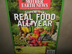 New Mother Earth News Guide To Real Food All Year Make Bread Grow Fall Garden