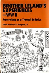 Brother Lelands Experiences Ww2 Fraternizing As A Tranquil Sedative - G.i. Book