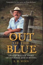R.m Winn Out Of The Blue An Australian Story Of Courage And Survival 2009 Sc Bo