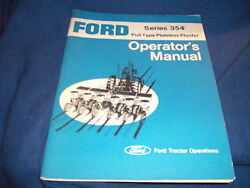 Ford Series 354 Pull Type Plateless Planter Operator's Manual Fto Oct 73 8493