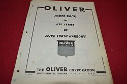 Oliver Tractor Ubc Series Spike Tooth Harrow Dealer's Parts Book Manual Bvpa
