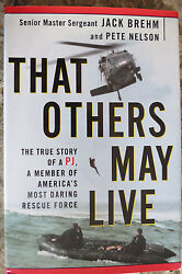 That Others May Live Autographed Book By Jack Brehm