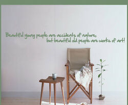 Beautiful Young People Are Accidents Of Nature Wall Quote Decal - Agequotes01