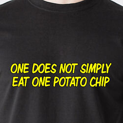 One Does Not Simply Eat One Potato Chip Fat Candy Kid Sex 69 Retro Funny T-shirt