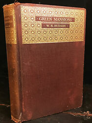 Green Mansions By W.h. Hudson Limited 1st Edition 1925, 3000 Copies