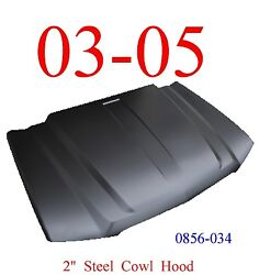 No Shipping 03 05 Cowl Hood 2 Chevy Truck Steel, Keypart 2nd Design 0856-034