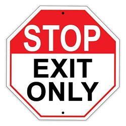 Stop Exit Only Parking Traffic Decor Novelty Street Notice Aluminum Metal Sign