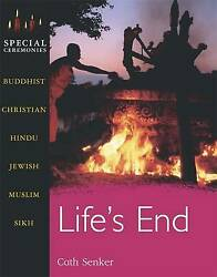 Lifeand039s End Special Ceremonies By Senker Cath