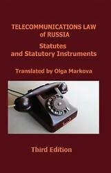 Telecommunications Law Of Russia Statutes And Statutory Instruments By