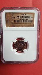2009 Lincoln Cent Professional Life Ngc Ms67 Red First Day