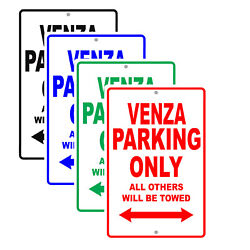 Venza Parking Only Others Towed Man Cave Novelty Garage Aluminum Metal Sign