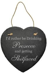 Iand039d Rather Be Drinking Shitfaced Funny Slate Plaque Sign Friend Work Shed Gift