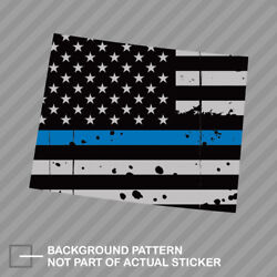 Distressed Wyoming State Shaped Subdued Us Flag Thin Blue Line Sticker Police Wy