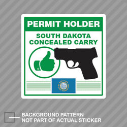 South Dakota Concealed Carry Permit Holder Sticker Decal Vinyl 2a Permited V2