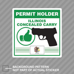 Illinois Concealed Carry Permit Holder Sticker Decal Vinyl 2a Permited V2