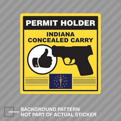 Indiana Concealed Carry Permit Holder Sticker Decal Vinyl 2a Permited