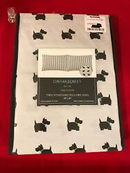 SET OF 2 STANDARD PILLOWCASES WITH SCOTTIE DOGS by Cynthia Rowley - NWT