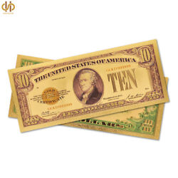 100pcs Proof Us 10 Gold Foil Banknote 11 Nice Dollar Bill World Currency Note