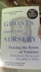 Ghost From The Nursey By Robin Karr-morse And Meredith S. Wileyandnbsp