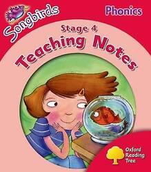 Oxford Reading Tree Songbirds Phonics Level 4 Teaching Notes By Donaldson, Ju