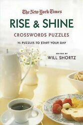 The New York Times Rise And Shine Crossword Puzzles 75 Puzzles To Start Your D