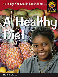 10 Things You Should Know About ... A Healthy Diet Junior African Writers He