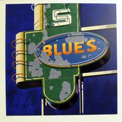 Robert Cottingham American Signs 2009 Blues Serigraph Signed And Numbered Ed.100