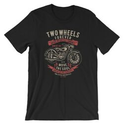 Two Wheels Forever-2 T-Shirt. Motorcycle 100% Cotton Premium Tee NEW