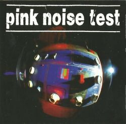 PINK NOISE TEST ~ Plasticized ~ CD Album ~ Like NEW! ~ FREE POST!