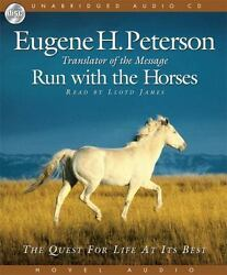 Run With The Horses The Quest For Life At Its Best