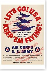 Us Army Air Corps Keep Em Flying Letand039s Go U.s.a. Wwii Pilot Recruitment Poster