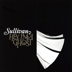 Hey, I'm A Ghost By Sullivan Cd, Jan-2006, Tooth And Nail