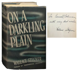 Wallace Stegner  On a Darkling Plain Signed 1st Edition 1940