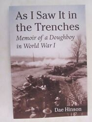 As I Saw It In The Trenches - Memoir Of A Doughboy In World War I